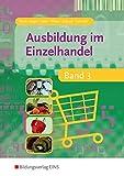 Ausbildung im Einzelhandel - Band 3 (Lehr-/Fachbuch)