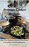 Best Pressure Cooker Recipes - Pressure Cooker Recipes: Slap Your Momma Chicken Taco Review