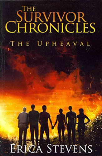 [(The Survivor Chronicles : Book 1, the Upheaval)] [By (author) Erica Stevens] published on (July, 2013)