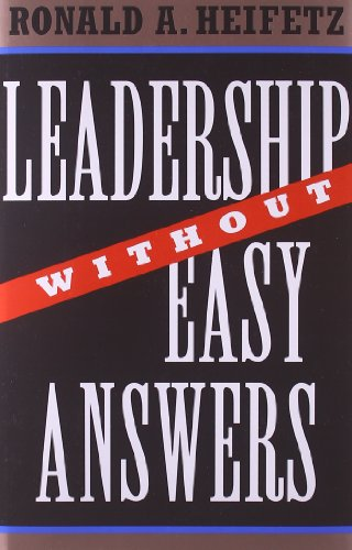 Leadership Without Easy Answers por Ronald A. Heifetz