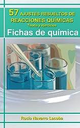 57 ajustes resueltos de reacciones químicas - Teoría y ejercicios (Fichas de química) (Spanish Edition)