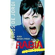 Rabia: 2 (Los libros de…)