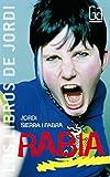 2: Rabia (Los libros de…)
