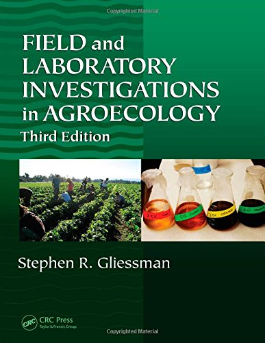 Field and Laboratory Investigations in Agroecology, Third Edition