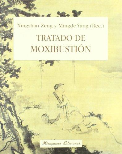 Tratado de moxibustión (medicinas blandas) Xingshan Y Yang, Mingde Zeng