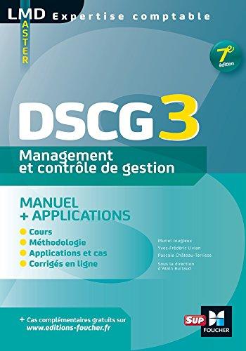 DSCG 3 Management et contrôle de gestion Manuel et applications 7e édition
