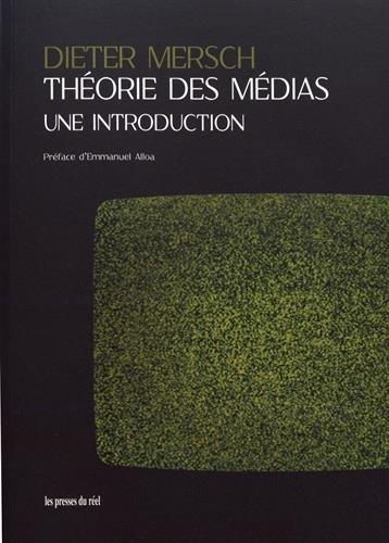 Théorie des médias : Une introduction par Dieter Mersch