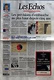 Telecharger Livres ECHOS LES No 19893 du 05 04 2007 LES PREVISIONS D EMBAUCHE AU PLUS HAUT DEPUIS CINQ ANS 1 2 MILLION DE RECRUTEMENTS PREVUS PAR LES ENTREPRISES EN 2007 D APRES L ENQUETE DE L UNEDIC SUR LES BESOINS EN MAINS D OEUVRE INFORMATICIENS ET COMMERCIAUX PARMI LES METIERS LES PLUS RECHERCHES JEAN CLAUDE TRICHET REPOND AUX ATTAQUES SUR LA BCE DOSSIER IMMOBILIER LOGEMENT CONSTRUIRE MOINS CHER BUDGET EUROPEEN LONDRES ACCEPTE UN MOINDRE RABAIS LE FMI SOUTIENT EN PARTIE UN R (PDF,EPUB,MOBI) gratuits en Francaise