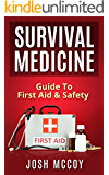 Survival Medicine: Prepper's Guide To Emergency First Aid & Safety (Essential Medical Skills) (English Edition)
