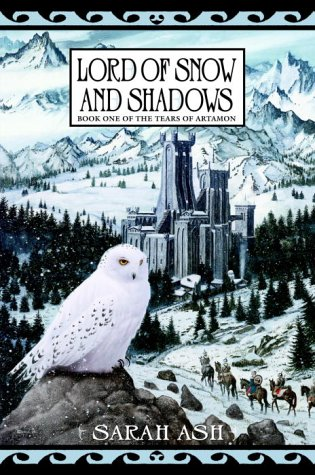 Lord of Snow and Shadows (Tears of Artamon, Book 1)