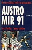 Austromir '91. Der österreichische Schritt ins Raumzeitalter