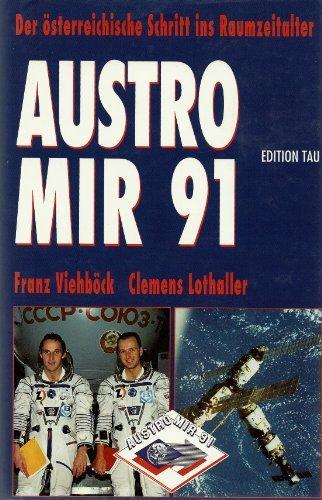 Austromir '91. Der österreichische Schritt ins Raumzeitalter - Zehennagel-kunst