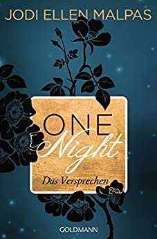 One Night - Das Versprechen -: Die One Night-Saga 3 von [Malpas, Jodi Ellen]