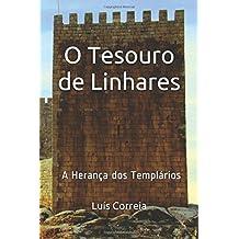 O Tesouro de Linhares: A Herança dos Templários