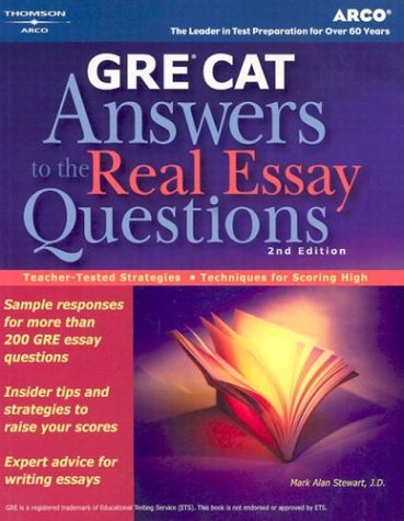 Gre Cat Answers to Real Essay: Answers to the Real Essay Questions (Peterson's GRE Answers to the Real Essay Questions)