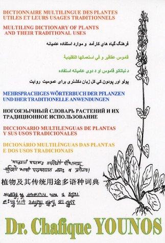 Dictionnaire multilingue des plantes utiles et de leurs usages traditionnels
