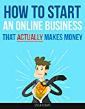 HOW TO START AN ONLINE BUSINESS: online business ideas, work from home ideas, earn money online, earn money from home, online business startup best price on Amazon @ Rs. 0