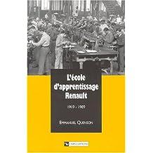 L'école d'apprentissage Renault, 1919-1989 : un exemple d'école d'entreprise