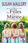 Les filles de la mariée par Mallery