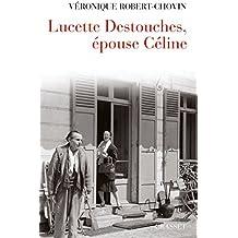 Lucette Destouches, épouse Céline