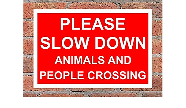 Please Slow Down Animals And People Crossing Correx Safety Sign 400 x 270mm
