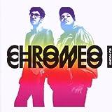 CHROMEO: DJ KICKS