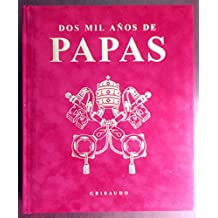 Papas. Dos mil años. Ediz. italiana e inglese