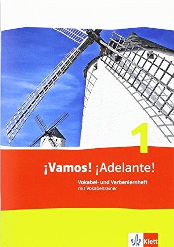 ¡Vamos! ¡Adelante! 1: Vokabel- und Verbenlernheft mit Vokabeltrainer 1. Lernjahr (¡Vamos! ¡Adelante! Spanisch als 2. Fremdsprache. Ausgabe ab 2014)