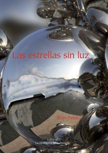 Las estrellas sin luz eBook: Juan Peláez: Amazon.es: Tienda Kindle