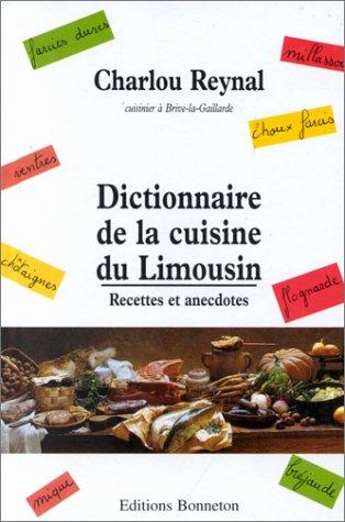 Dictionnaire de la cuisine du Limousin
