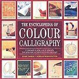 The Encyclopedia of Colour Calligraphy