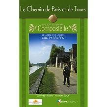Chemin De Paris Et De Tours Vers Compostelle