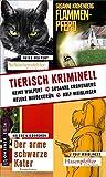 Tierisch kriminell (Kriminalromane im GMEINER-Verlag)