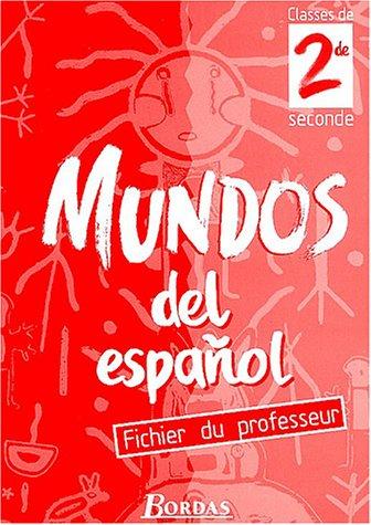 Mundos del espanol, seconde. Livret du professeur