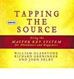 (Tapping the Source: Using the Master Key System for Abundance and Happiness) By John Selby (Author) audioCD on (Jan , 2012)