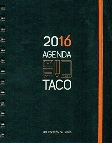 Agenda Taco 2016. Corazón De Jesús. Naranja (Corazon De Jesus 2016)