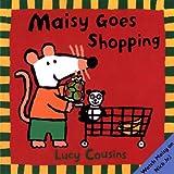Maisy Goes Shopping (Maisy Books (Prebound))