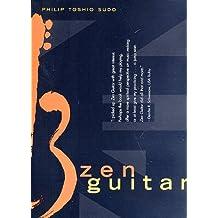 By Sudo, Philip Toshio [ [ Zen Guitar[ ZEN GUITAR ] By Sudo, Philip Toshio ( Author )Mar-24-1998 Paperback ] ] Mar-1998[ Paperback ]