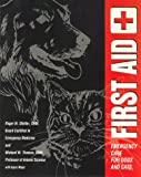 First Aid: Emergency Care for Dogs and Cats
