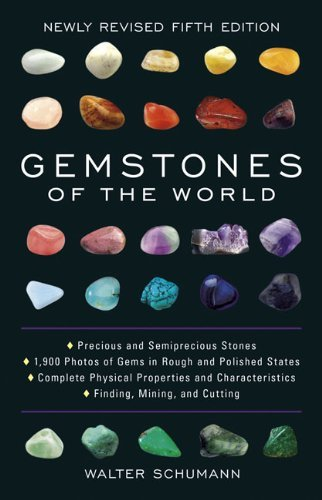 Gemstones of the World: Newly Revised Fifth Edition by Walter Schumann (July 11, 2013) Hardcover