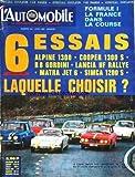 AUTOMOBILE (L') [No 264] du 01/04/1968 - formule 1, la france dans la course 6 essais - alpine 1300 - cooper 1300 s - r8 gordini - lancia hf rallye - matra jet 6 - simca 1200s - le match des sportives...