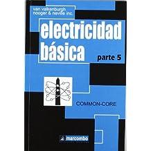 Electricidad Básica, Parte 5