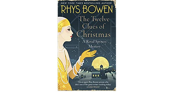 The twelve clues of christmas her royal spyness book 6 ebook the twelve clues of christmas her royal spyness book 6 ebook rhys bowen amazon kindle store fandeluxe Image collections