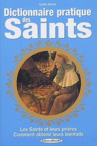 Dictionnaire pratique des saints par Emilie Bonvin