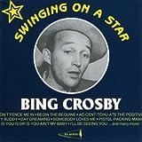 Songtexte von Bing Crosby - Swinging on a Star