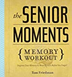 Senior Moments Memory Workout, The