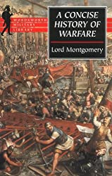 A Concise History of Warfare (Wordsworth Military Library)