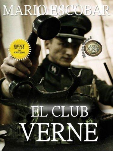 El Club Verne (2ª Edición) (Saga Mision Verne nº 1) por Mario Escobar
