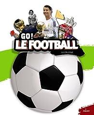 Le football par Julien Leduc