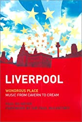 Liverpool - Wondrous Place: Wondrous Place - Music from Cavern to Cream